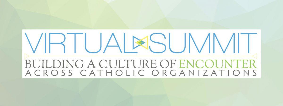 Catholic Virtual Summit